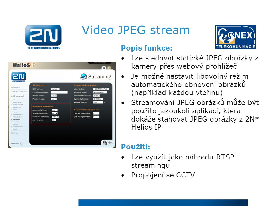 Video JPEG stream Popis funkce: