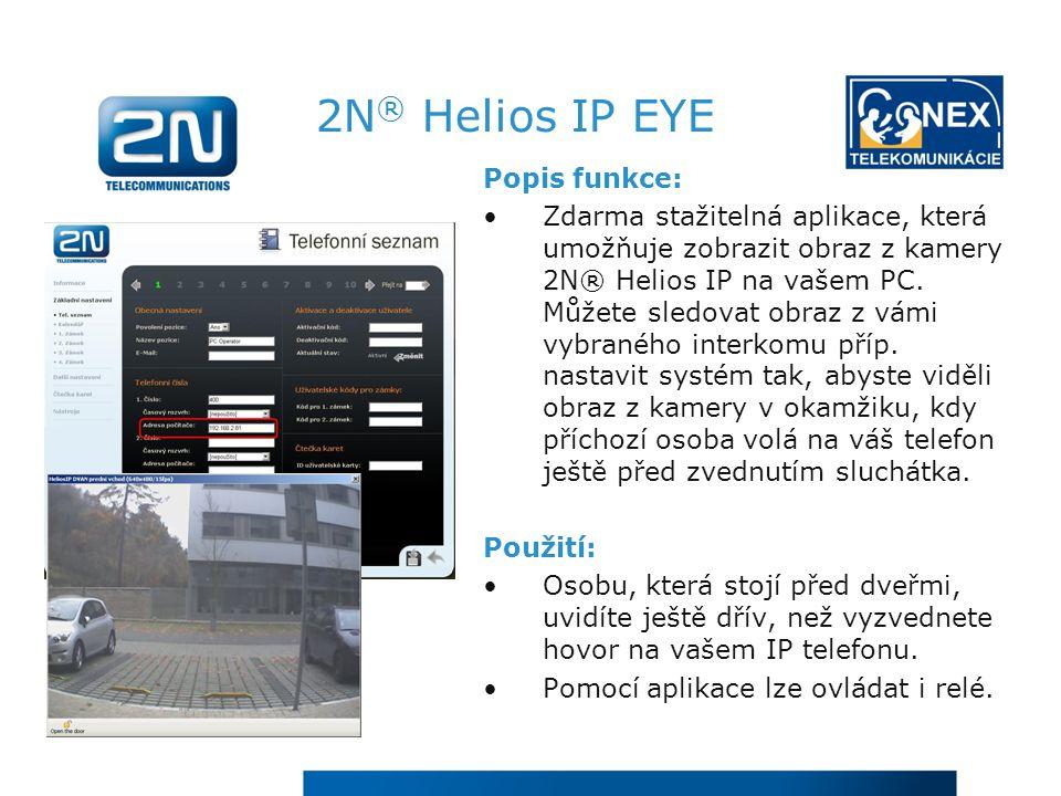 2N® Helios IP EYE Popis funkce: