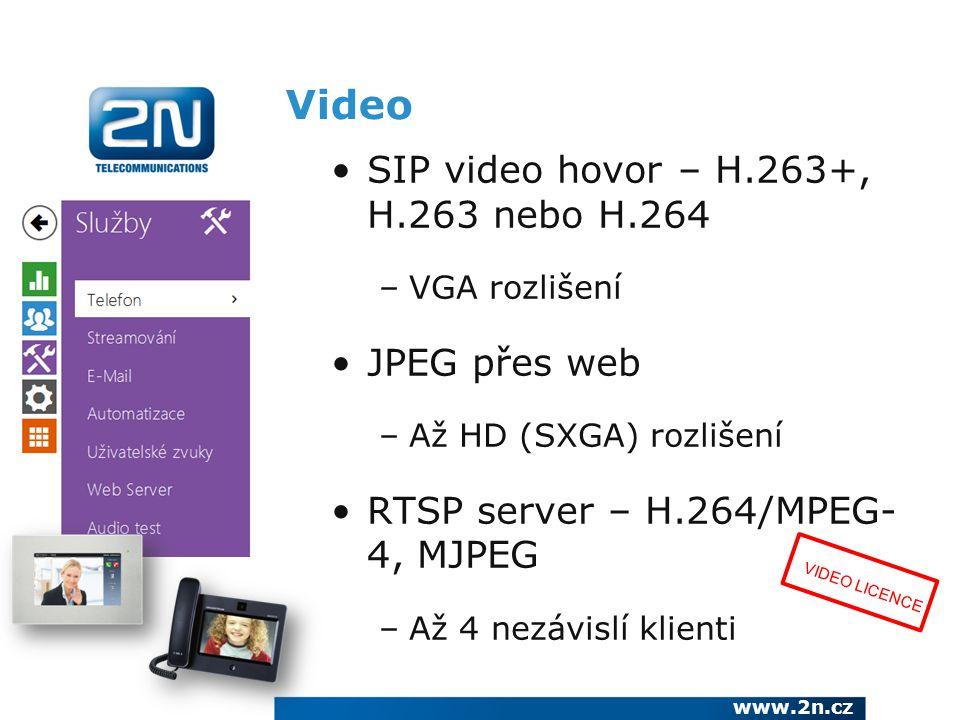 Video SIP video hovor – H.263+, H.263 nebo H.264 JPEG přes web