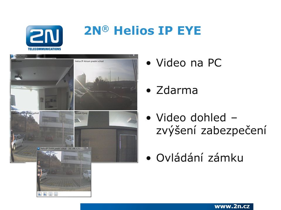 2N® Helios IP EYE Video na PC Zdarma