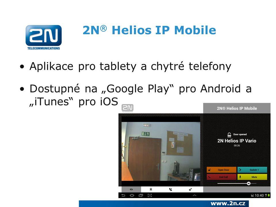 2N® Helios IP Mobile Aplikace pro tablety a chytré telefony