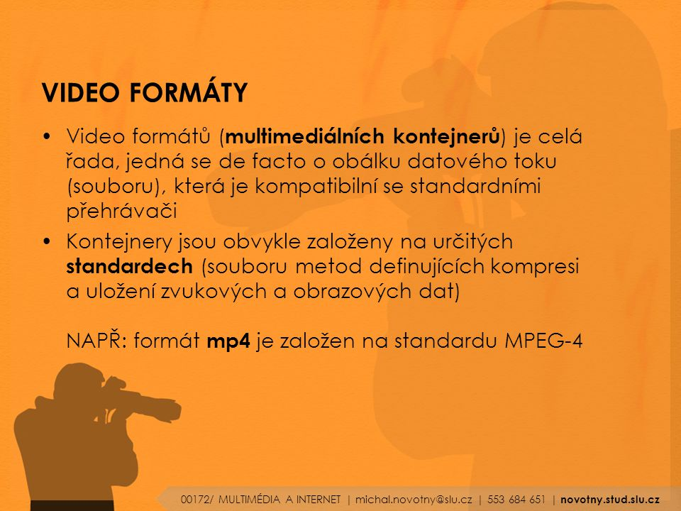 VIDEO FORMÁTY