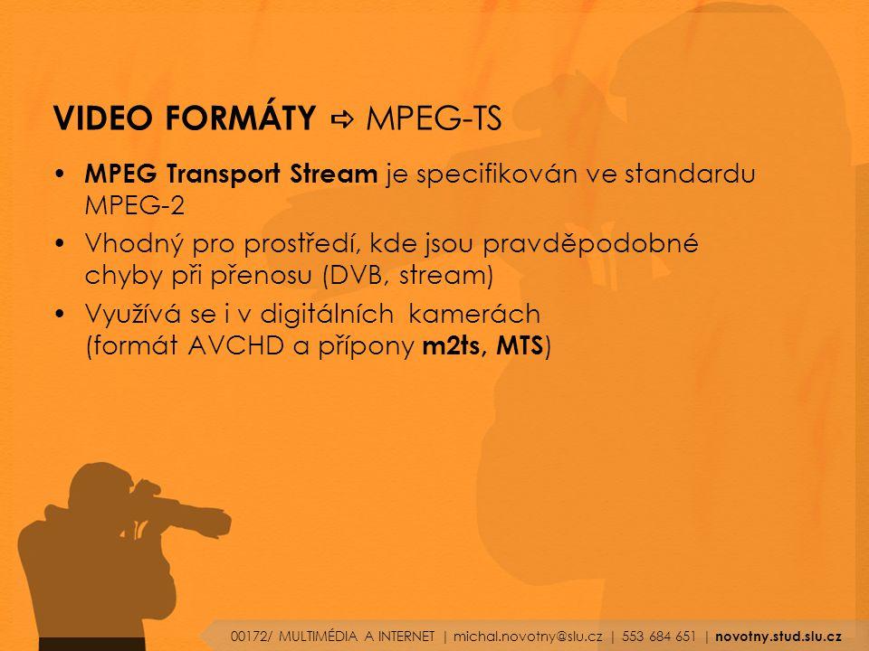 VIDEO FORMÁTY a MPEG-TS