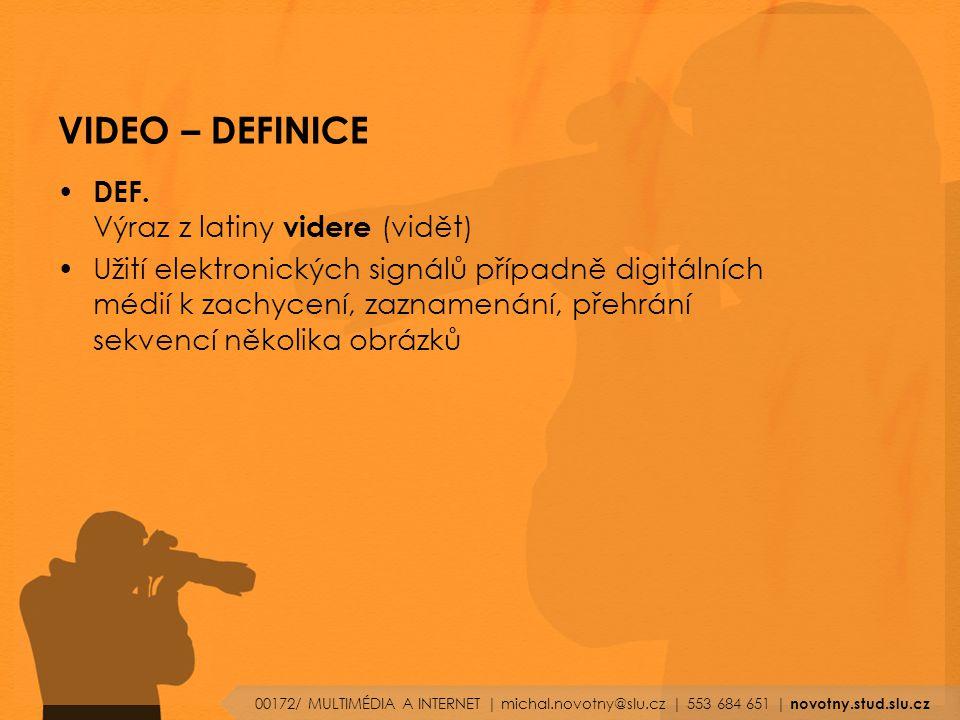 VIDEO – DEFINICE DEF. Výraz z latiny videre (vidět)
