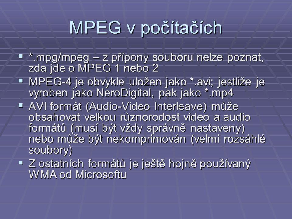 MPEG v počítačích *.mpg/mpeg – z přípony souboru nelze poznat, zda jde o MPEG 1 nebo 2.