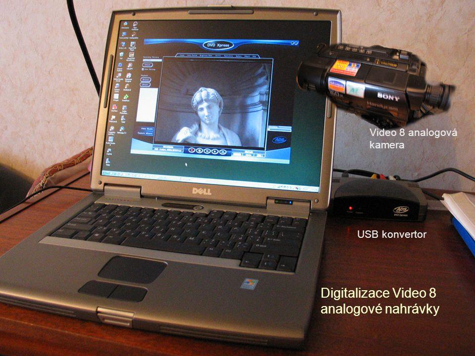 Digitalizace Video 8 analogové nahrávky Video 8 analogová kamera