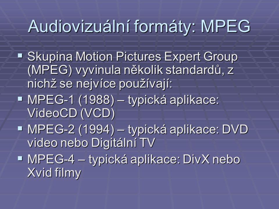 Audiovizuální formáty: MPEG