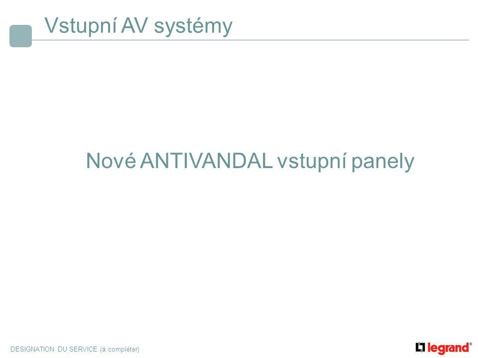Vstupní AV systémy Nové ANTIVANDAL vstupní panely