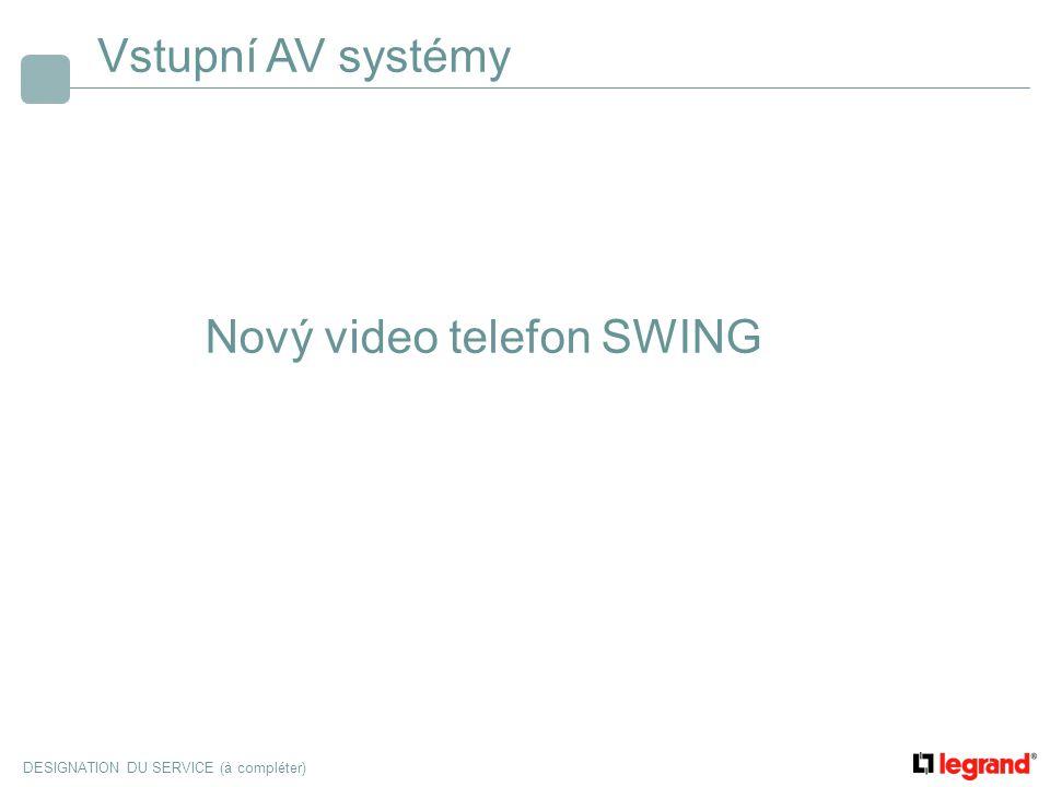 Vstupní AV systémy Nový video telefon SWING