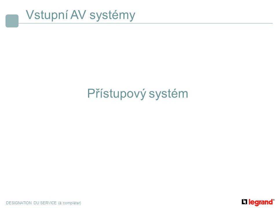 Vstupní AV systémy Přístupový systém
