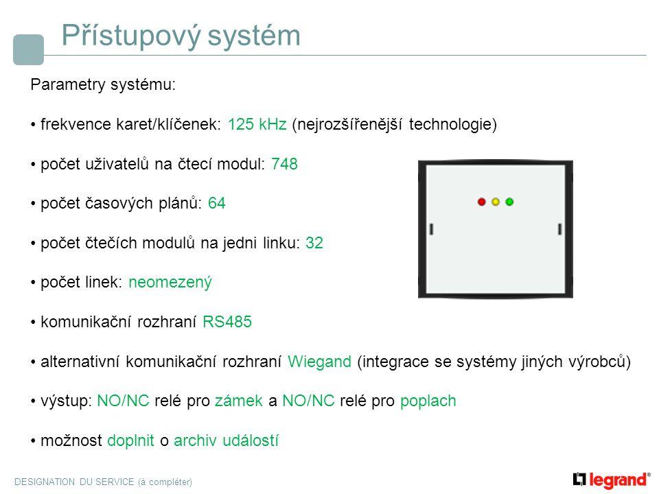 Přístupový systém Parametry systému: