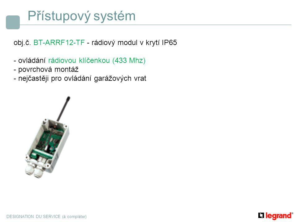 Přístupový systém obj.č. BT-ARRF12-TF - rádiový modul v krytí IP65