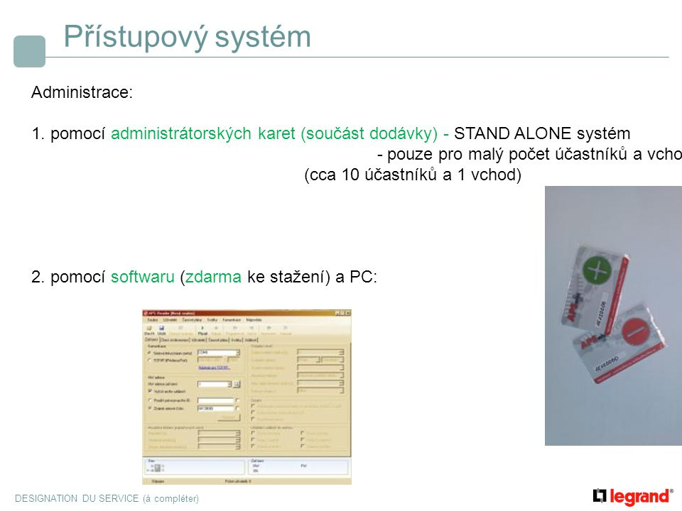 Přístupový systém Administrace: