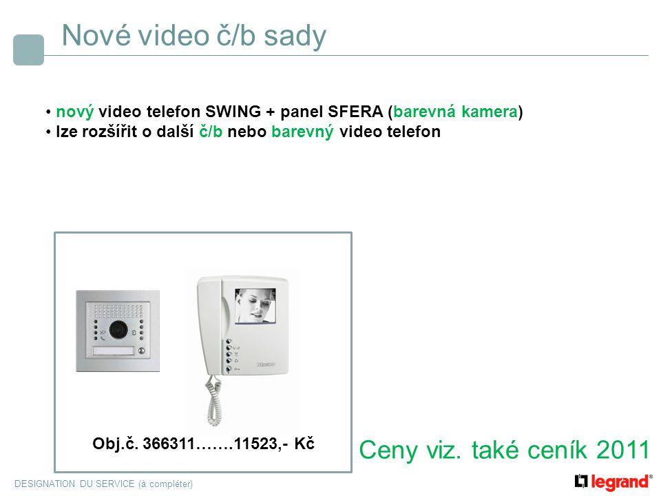 Nové video č/b sady Ceny viz. také ceník 2011