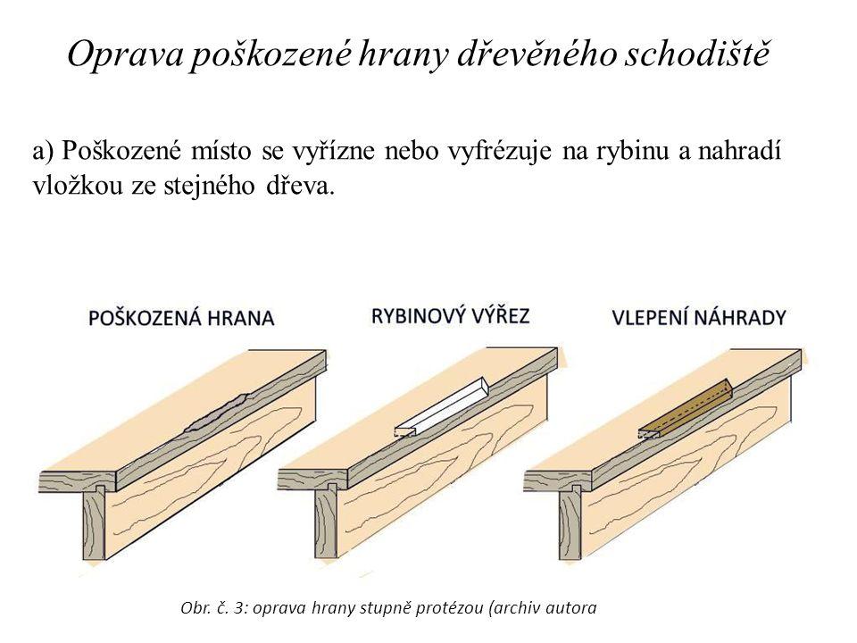 Oprava poškozené hrany dřevěného schodiště
