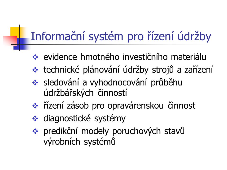 Informační systém pro řízení údržby