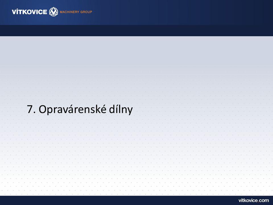 7. Opravárenské dílny