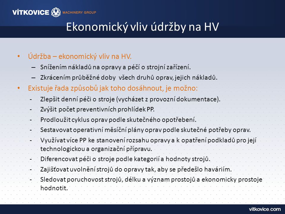Ekonomický vliv údržby na HV