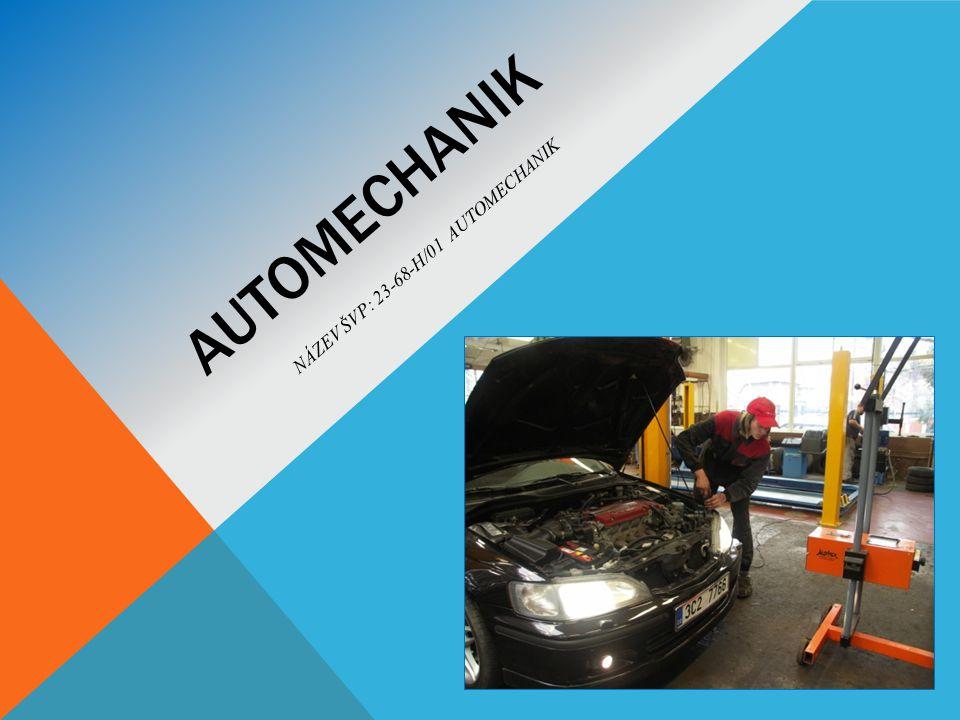 Název ŠVP: 23-68-H/01 Automechanik