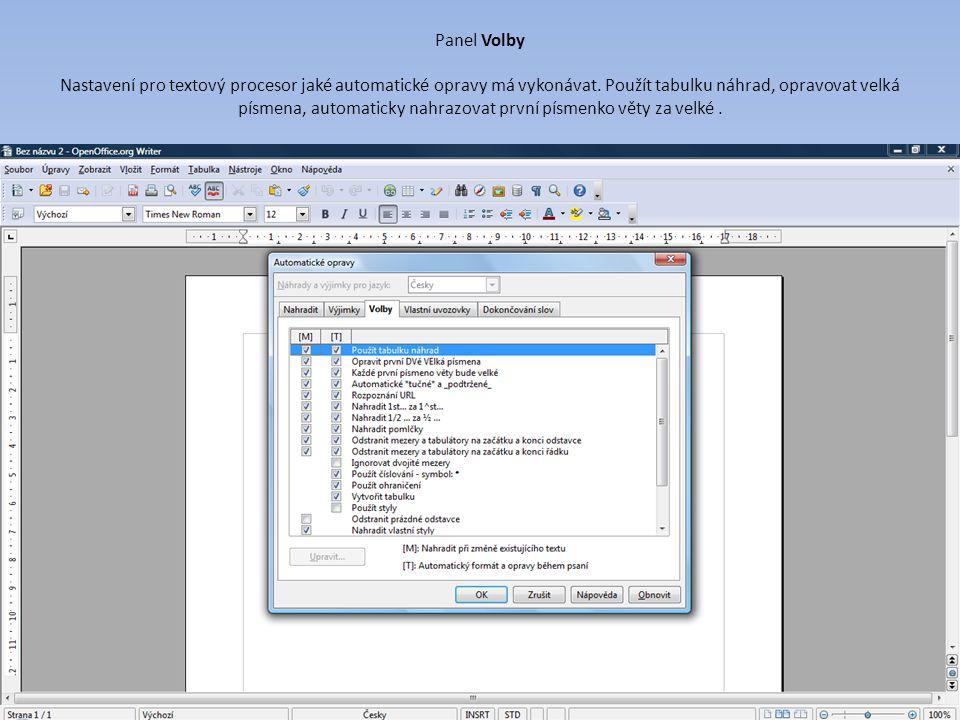 Panel Volby Nastavení pro textový procesor jaké automatické opravy má vykonávat.