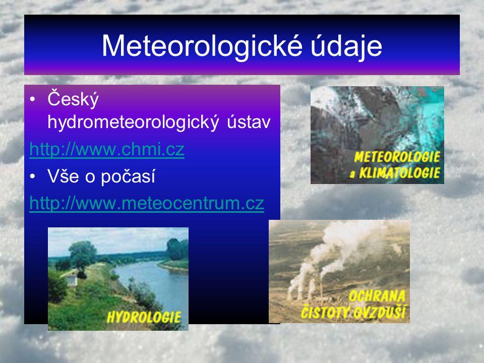 Meteorologické údaje Český hydrometeorologický ústav