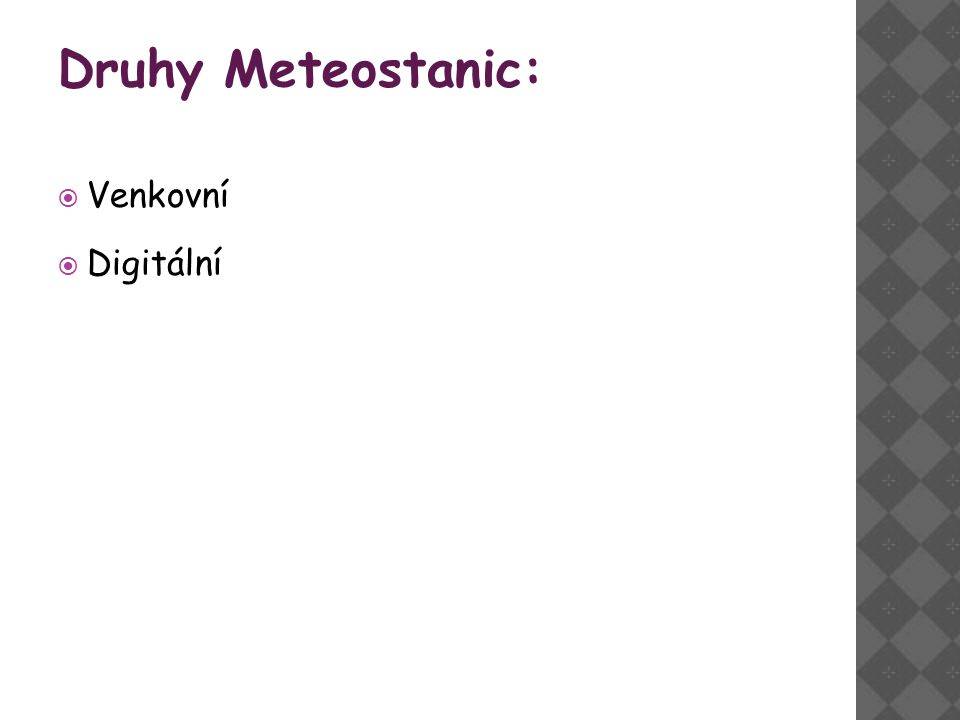 Druhy Meteostanic: Venkovní Digitální