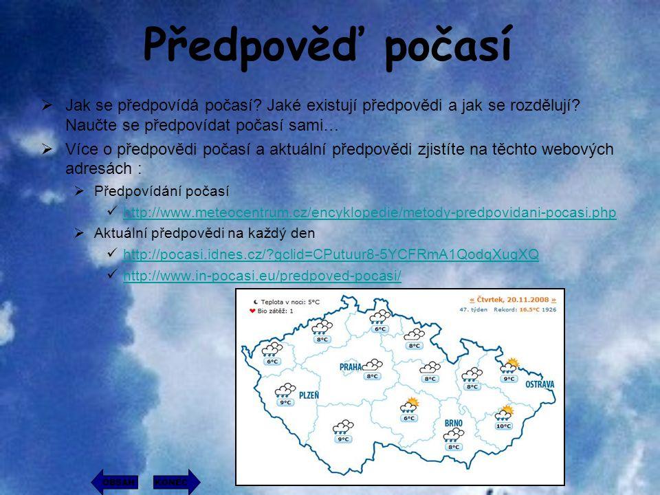 Předpověď počasí Jak se předpovídá počasí Jaké existují předpovědi a jak se rozdělují Naučte se předpovídat počasí sami…