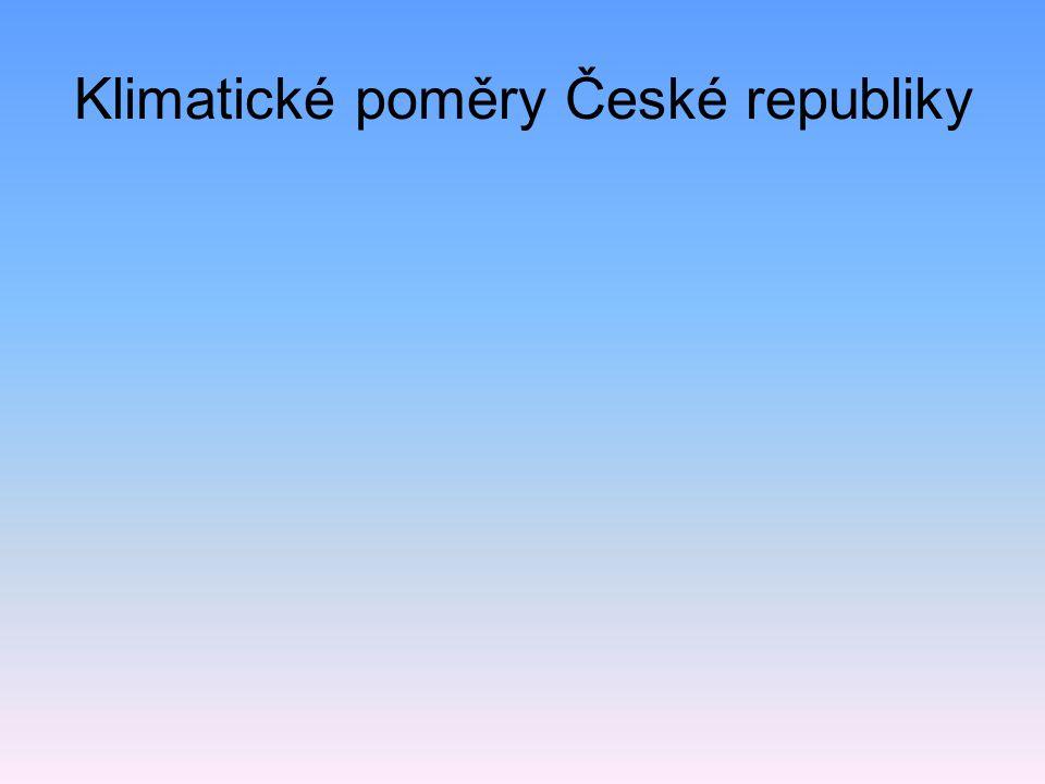 Klimatické poměry České republiky