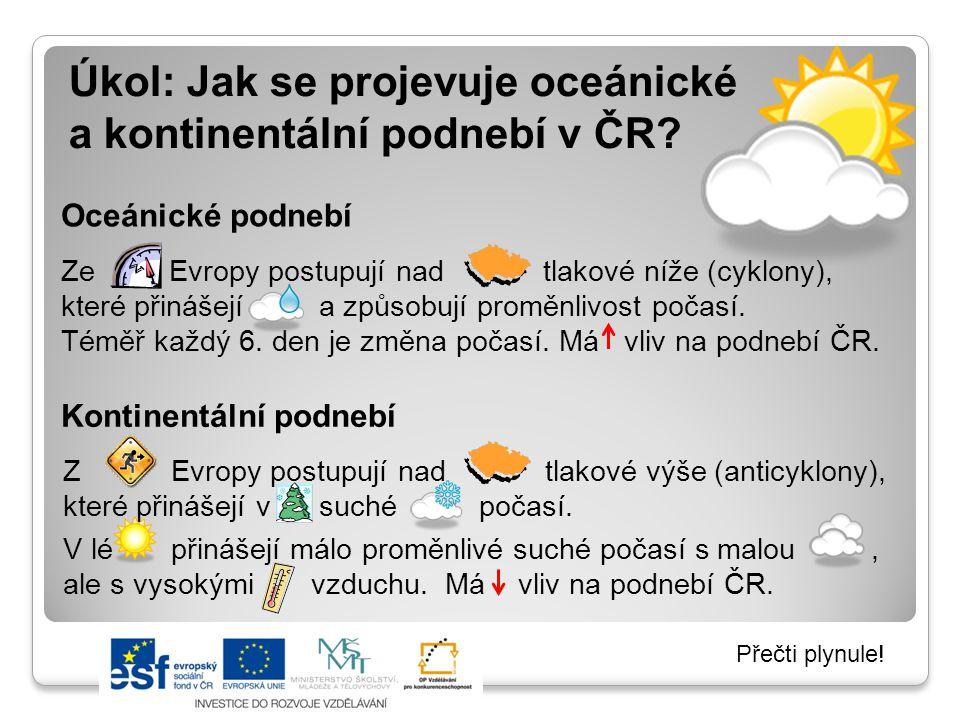 Úkol: Jak se projevuje oceánické a kontinentální podnebí v ČR