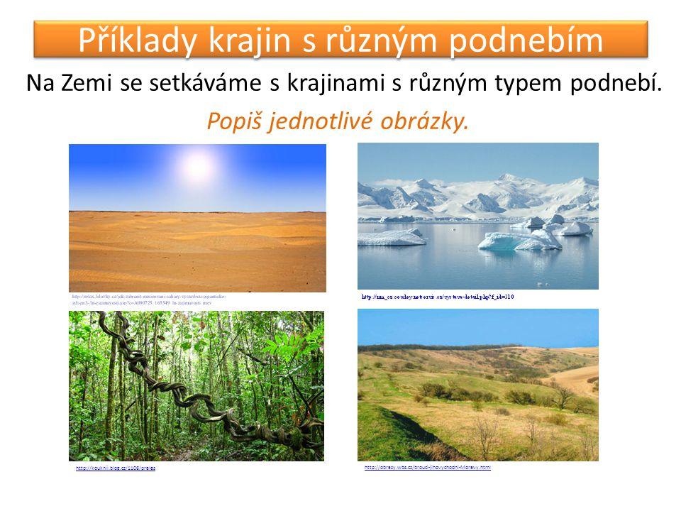 Příklady krajin s různým podnebím
