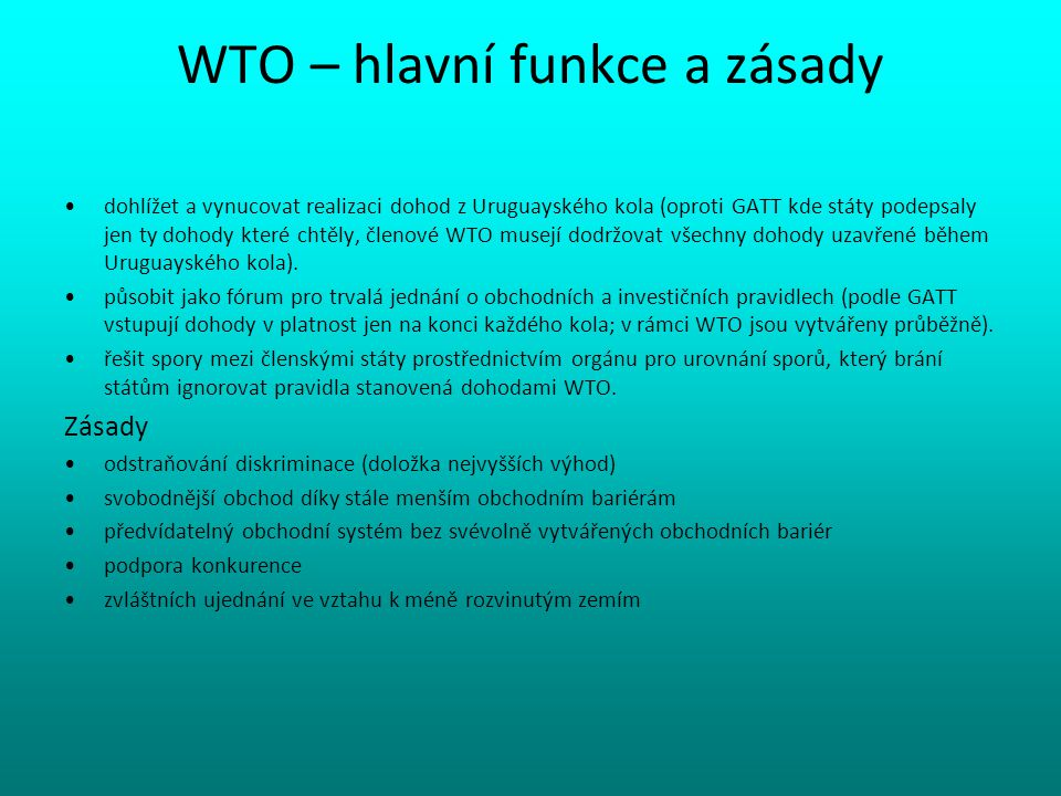 WTO – hlavní funkce a zásady
