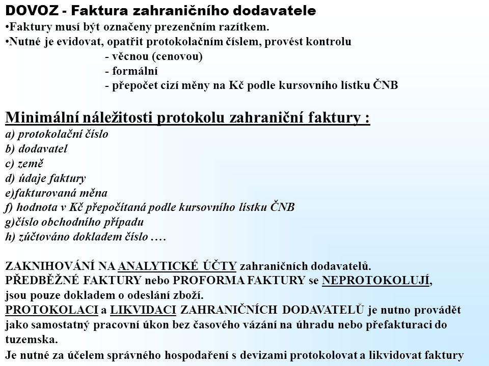Minimální náležitosti protokolu zahraniční faktury :