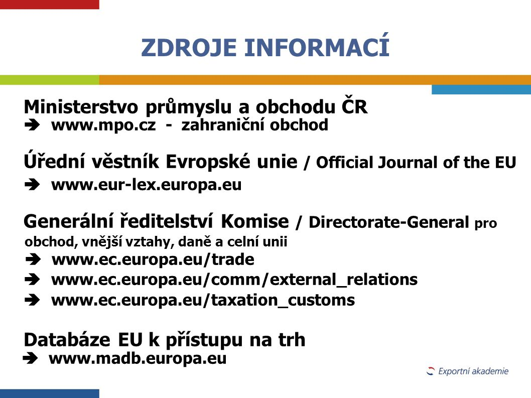 ZDROJE INFORMACÍ  www.madb.europa.eu