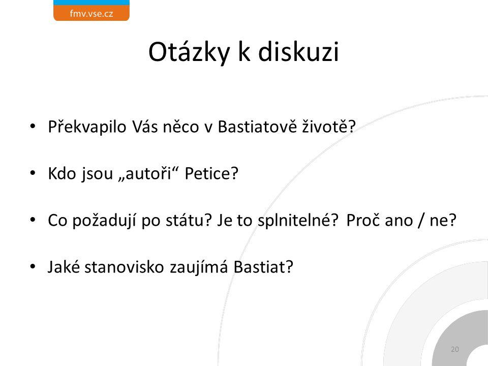 Otázky k diskuzi Překvapilo Vás něco v Bastiatově životě