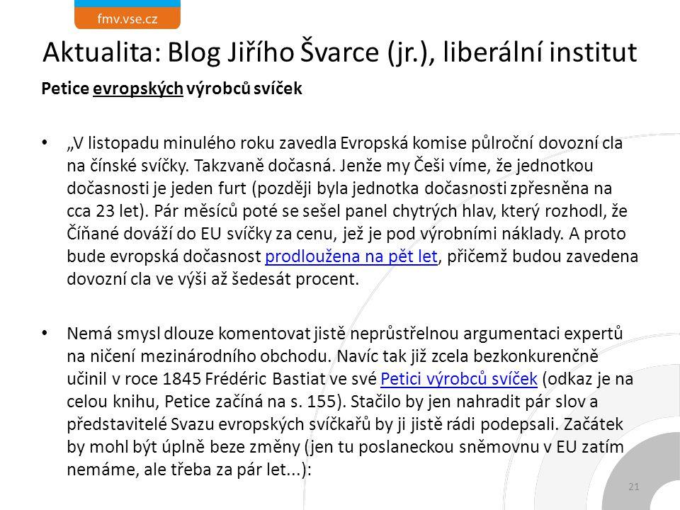 Aktualita: Blog Jiřího Švarce (jr.), liberální institut