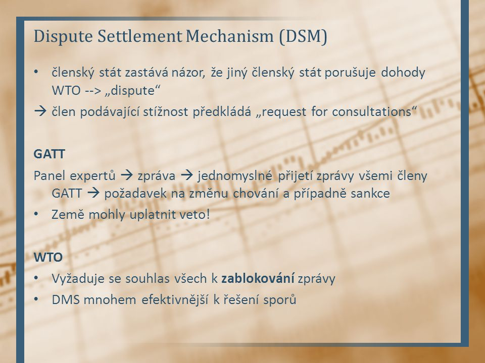 Dispute Settlement Mechanism (DSM)