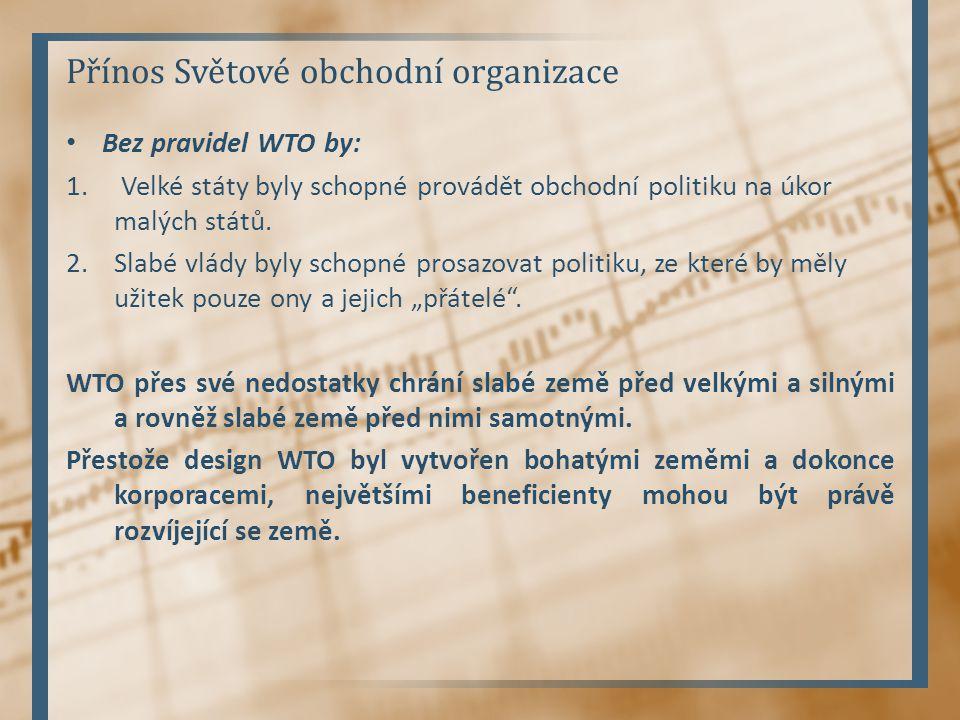 Přínos Světové obchodní organizace