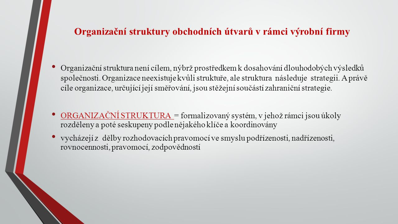 Organizační struktury obchodních útvarů v rámci výrobní firmy