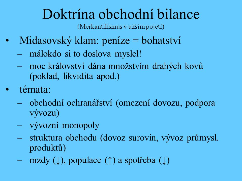 Doktrína obchodní bilance (Merkantilismus v užším pojetí)
