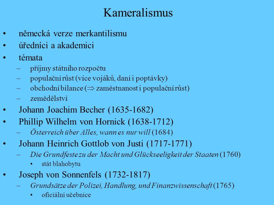 Kameralismus německá verze merkantilismu úředníci a akademici témata