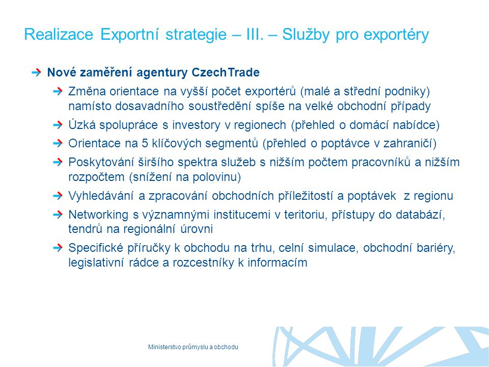 Realizace Exportní strategie – III. – Služby pro exportéry