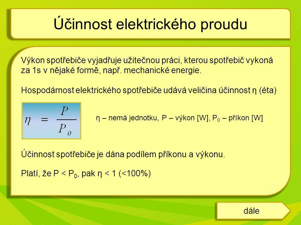 Účinnost elektrického proudu