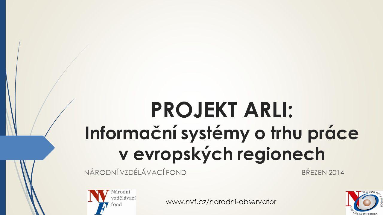 PROJEKT ARLI: Informační systémy o trhu práce v evropských regionech
