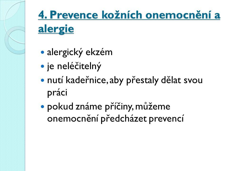 4. Prevence kožních onemocnění a alergie