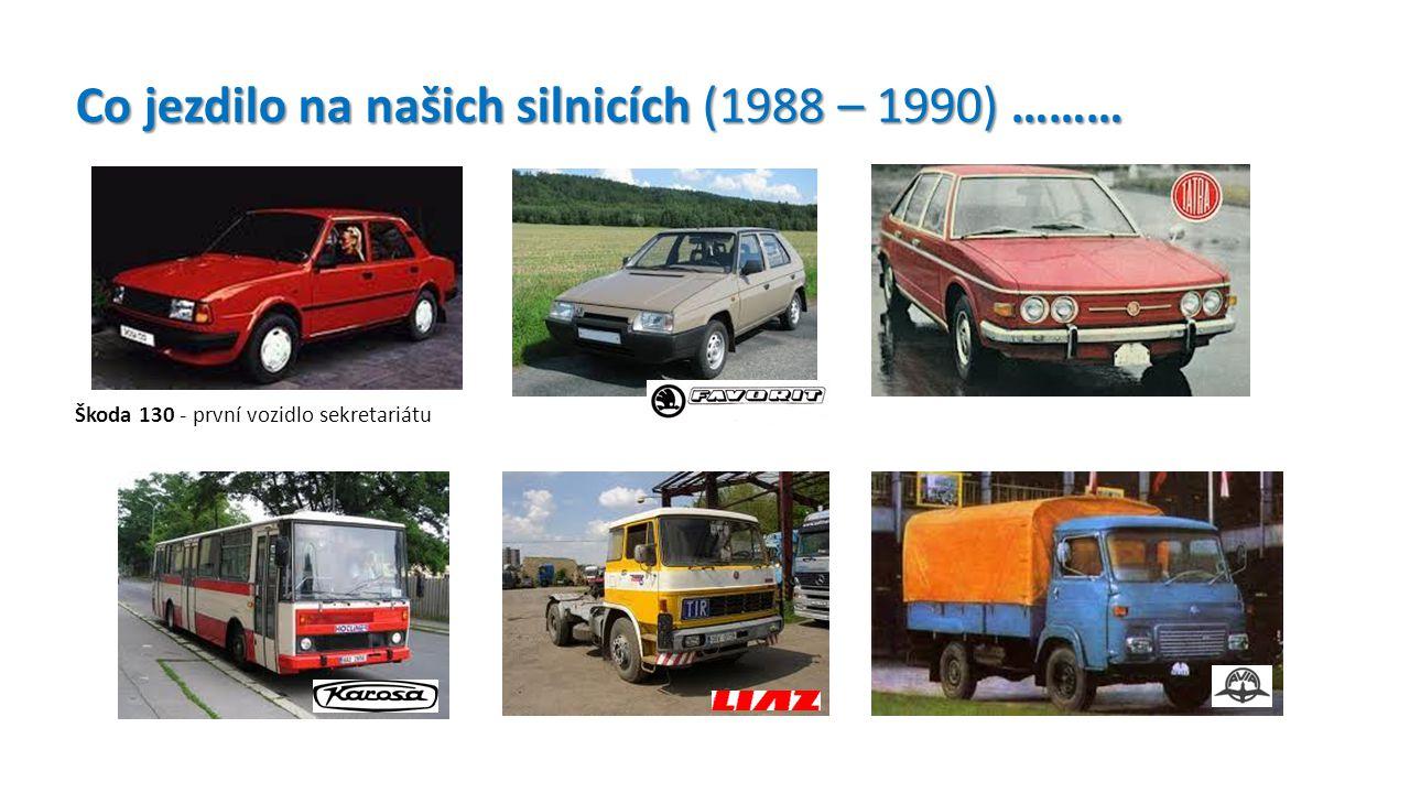 Co jezdilo na našich silnicích (1988 – 1990) ………