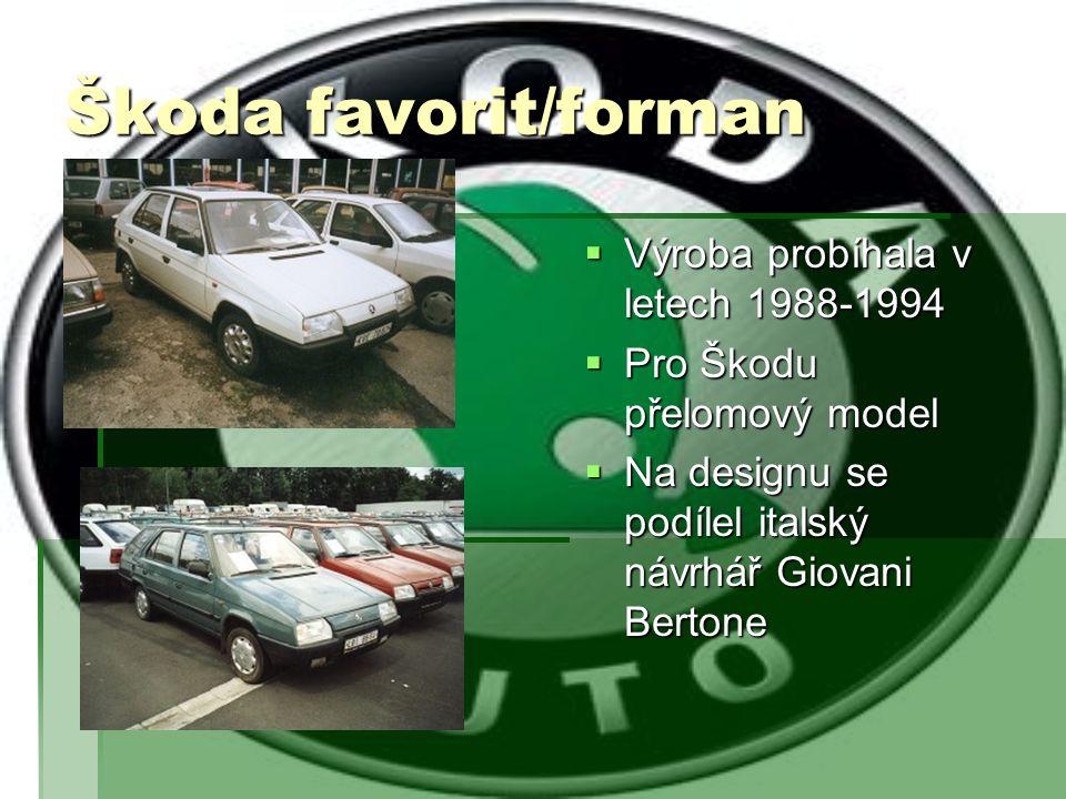 Škoda favorit/forman Výroba probíhala v letech 1988-1994
