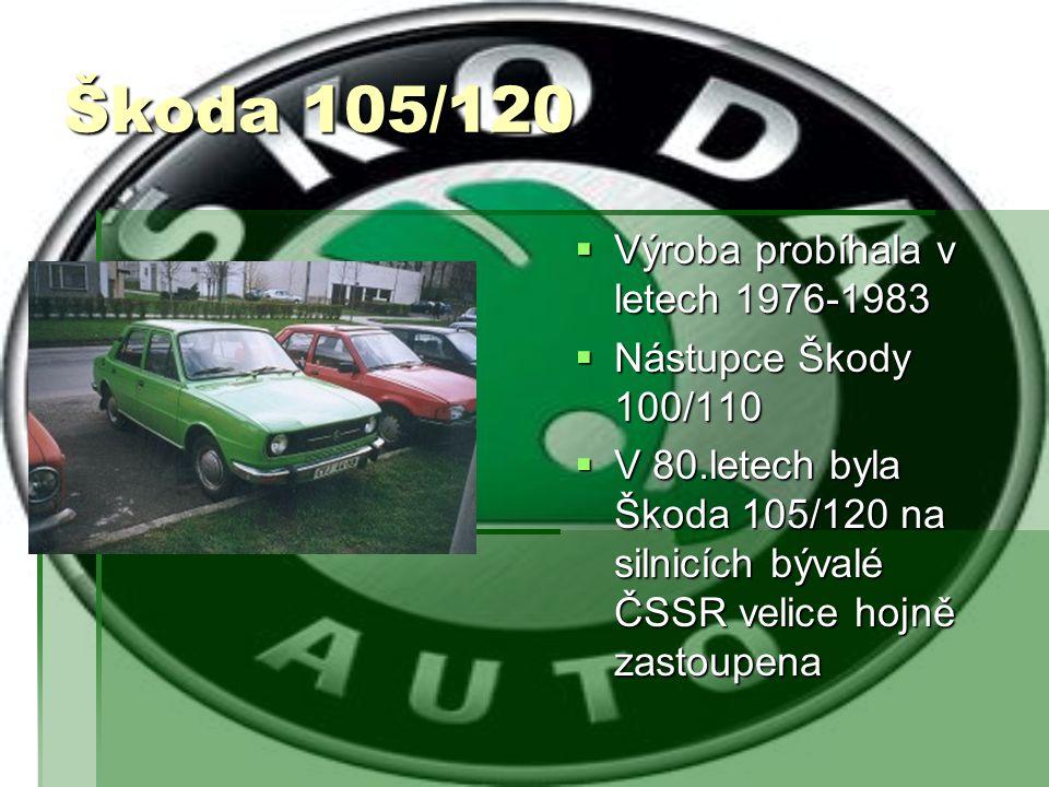 Škoda 105/120 Výroba probíhala v letech 1976-1983