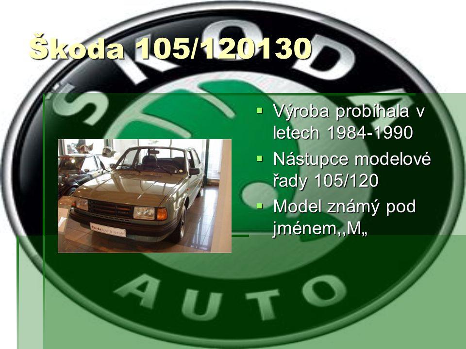 Škoda 105/120130 Výroba probíhala v letech 1984-1990