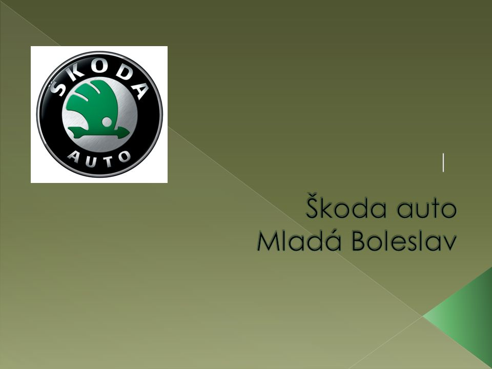 Škoda auto Mladá Boleslav