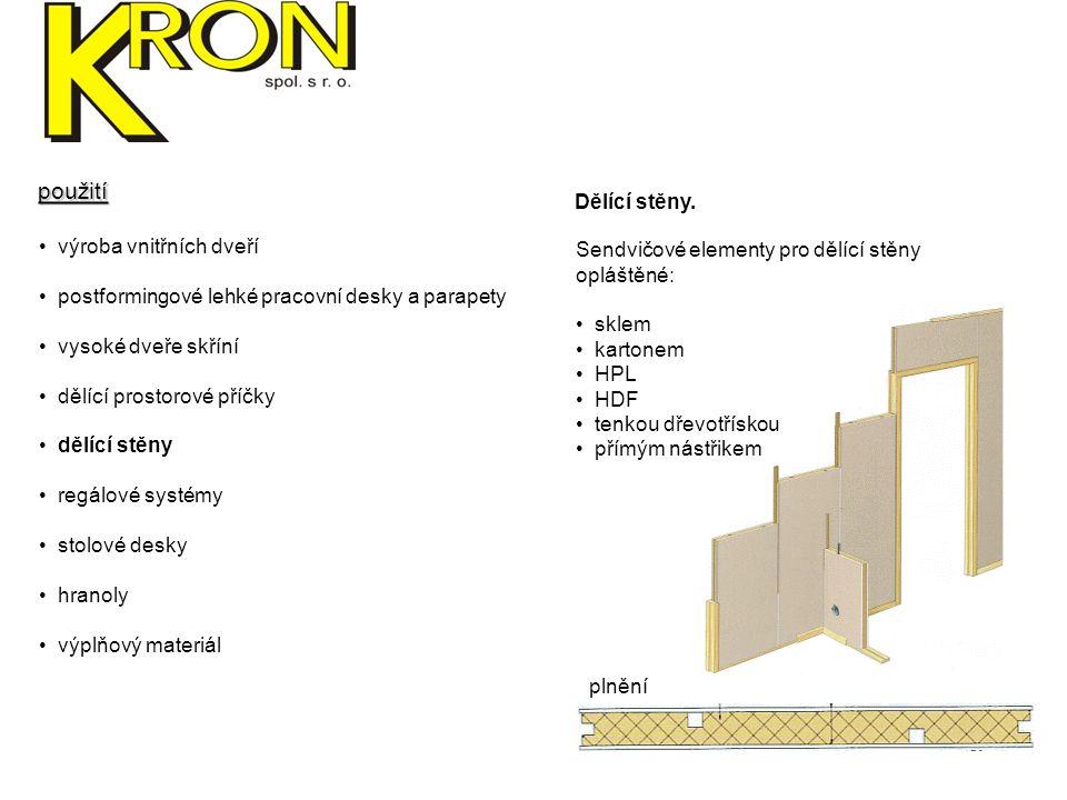 použití Dělící stěny. výroba vnitřních dveří